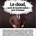 Cloud socle de la transformation pour la banque